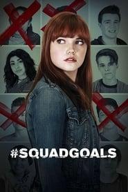 SquadGoals Poster