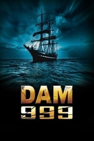 Streaming sources for Dam 999