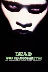 Streaming sources for Dead Presidents