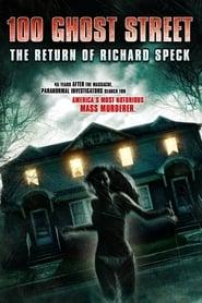 100 Ghost Street The Return of Richard Speck Poster