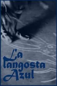 Streaming sources for La langosta azul