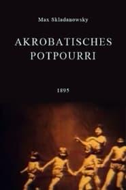 Streaming sources for Akrobatisches Potpourri