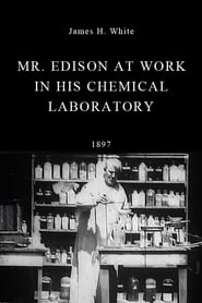 Streaming sources for Mr Edison at Work in His Chemical Laboratory