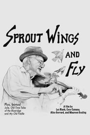 Streaming sources for Sprout Wings and Fly