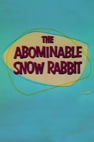 Streaming sources for The Abominable Snow Rabbit