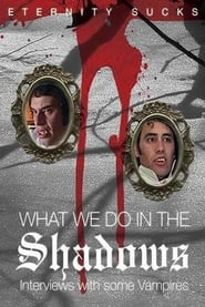 Streaming sources for What We Do in the Shadows Interviews with Some Vampires