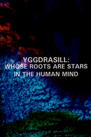Streaming sources for Yggdrasill Whose Roots Are Stars in the Human Mind