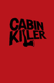 Streaming sources for Cabin Killer