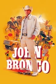 Streaming sources for John Bronco