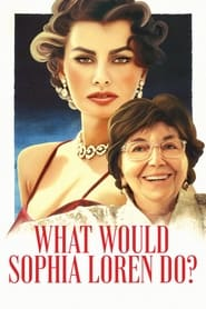 Streaming sources for What Would Sophia Loren Do