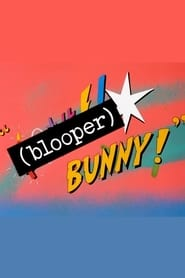 Blooper Bunny Poster