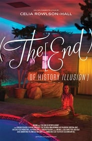 The End of History Illusion Poster