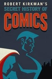 Streaming sources for Robert Kirkmans Secret History of Comics