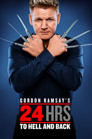 Gordon Ramsays 24 Hours to Hell and Back Poster