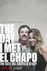 Streaming sources for The Day I Met El Chapo The Kate del Castillo Story