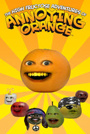 Streaming sources for The High Fructose Adventures of Annoying Orange