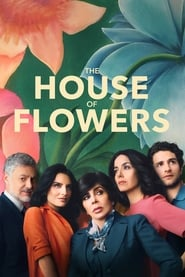 Streaming sources for The House of Flowers