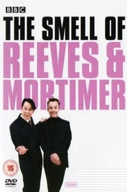 Streaming sources for The Smell of Reeves and Mortimer
