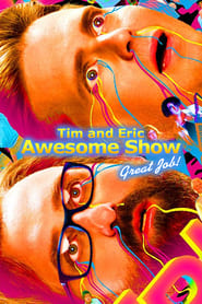 Streaming sources for Tim and Eric Awesome Show Great Job