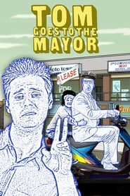 Streaming sources for Tom Goes to the Mayor