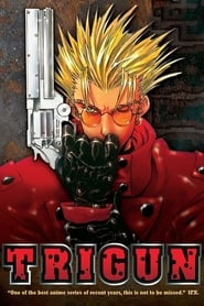 Streaming sources for TRIGUN