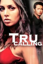 Streaming sources for Tru Calling