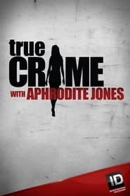 Streaming sources for True Crime with Aphrodite Jones