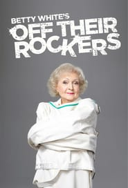 Streaming sources for Betty Whites Off Their Rockers