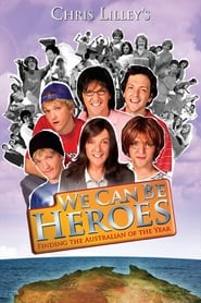Streaming sources for We Can Be Heroes Finding The Australian of the Year