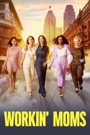 Streaming sources for Workin Moms
