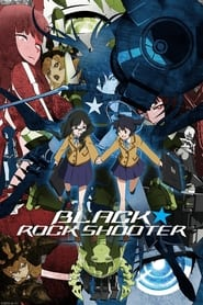 Streaming sources for Black Rock Shooter