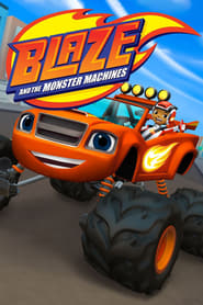 Streaming sources for Blaze and the Monster Machines