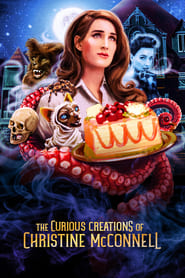 Streaming sources for The Curious Creations of Christine McConnell