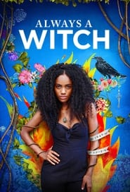 Streaming sources for Always a Witch