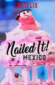 Streaming sources for Nailed It Mexico