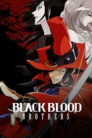Streaming sources for Black Blood Brothers