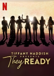 Streaming sources for Tiffany Haddish Presents They Ready