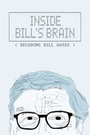 Streaming sources for Inside Bills Brain Decoding Bill Gates