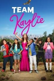 Team Kaylie Poster