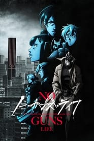 Streaming sources for No Guns Life