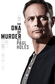 Streaming sources for The DNA of Murder with Paul Holes
