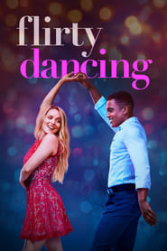 Flirty Dancing Poster