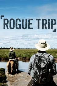 Streaming sources for Rogue Trip