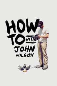 Streaming sources for How To with John Wilson