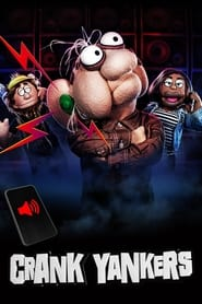 Streaming sources for Crank Yankers