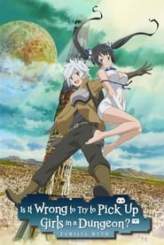 Streaming sources for Is It Wrong to Try to Pick Up Girls in a Dungeon