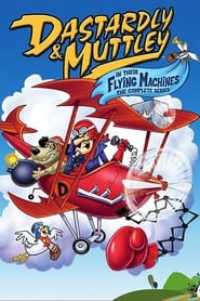 Streaming sources for Dastardly and Muttley in Their Flying Machines