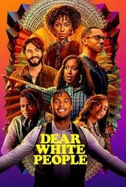 Streaming sources for Dear White People