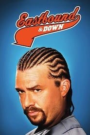 Streaming sources for Eastbound  Down