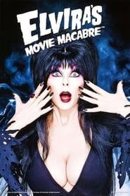 Elviras Movie Macabre Poster